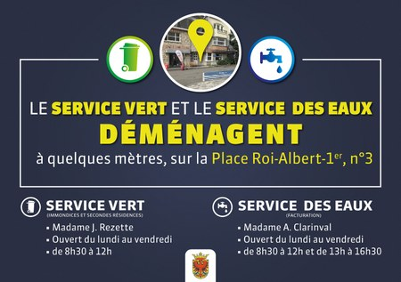 Déménagement du Service Vert et Service des Eaux